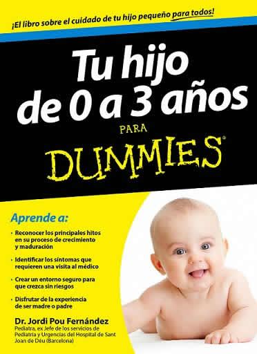 Tu hijo de 0 a 3  para Dummies