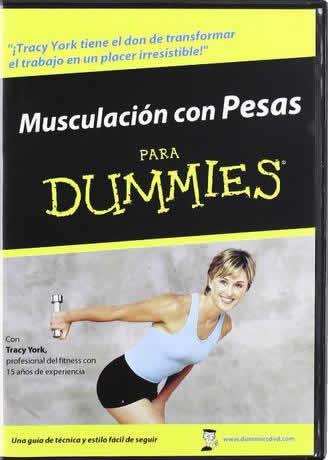 Musculación Con Pesas Para Dummies